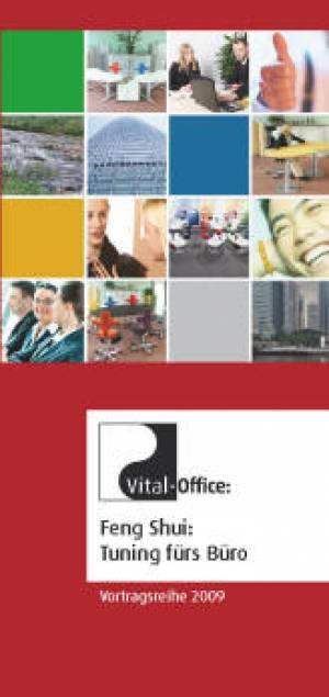 Vortrags- und Workshopreihe von Vital-Office zum Thema Feng Shui: Tuning fürs Büro